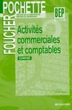 Luc Fages et Christian Habouzit - Activités Commerciales et Comptables Tle BEP - Corrigé.