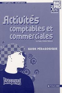 Activités comptables et commerciales 2e Bac pro 3 ans comptabilité-secrétariat - Guide pédagogique.pdf