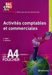 Luc Fages et Christian Habouzit - Activités comptables et commerciales Bac Pro 2nd Les A4.