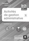 Luc Fages et Marie-Madeleine Piroche - Activités de gestion administrative 2de Bac Pro Gestion-administration Parcours interactifs - Pôles 3 & 4, Corrigé.
