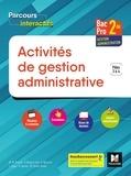 Luc Fages - Activités de gestion administrative 2de Bac Pro Gestion-administration - Pôles 3 & 4.