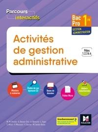 Luc Fages et Véronique Saunier - Activités de gestion administrative Bac Pro 1re - Pôles 1, 2, 3 & 4.