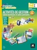 Luc Fages et Christian Habouzit - Activités de gestion clients fournisseurs et autres partenaires 1re Bac Pro Parcours interactifs - Pôle 1.