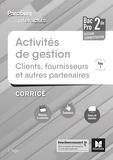 Luc Fages - Activités de gestion clients, fournisseurs et autres partenaires 2de Bac Pro Pôle 1 - Corrigé.