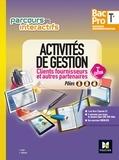 Luc Fages et Christian Habouzit - Activités de gestion clients fournisseurs et autres partenaires Tle Bac Pro Gestion-Administration - Pôles 1, 2, 4.