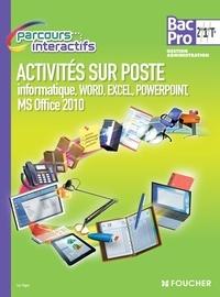 Luc Fages - Activités sur poste 2de, 1re, Tle Bac Pro Gestion administration - Informatique, Word, Excel, Powerpoint, MS Office 2010.