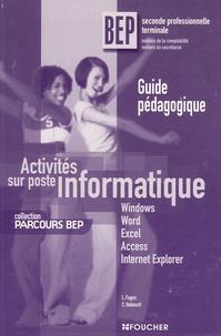 Luc Fages et Christian Habouzit - Activités sur poste informatique BEP - Guide pédagogique.