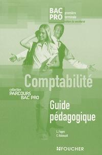 Luc Fages et Christian Habouzit - Comptabilité 1e et Tle Bac pro secrétariat - Guide pédagogique corrigé.