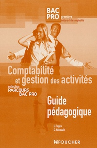Comptabilité et gestion des activités 1e Bac pro comptabilité - Guide pédagogique corrigé.pdf