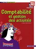 Luc Fages et Christian Habouzit - Comptabilité et gestion des activités 1e Bac pro.