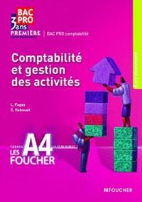 Luc Fages et Christian Habouzit - Comptabilite et gestion des activités 1re Bac Pro.
