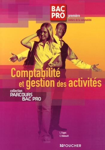Luc Fages et Christian Habouzit - Comptabilité et gestion des activités Bac Pro 1e.