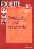 Luc Fages et Christian Habouzit - Comptabilité et gestion des activités Bac Pro secrétariat.