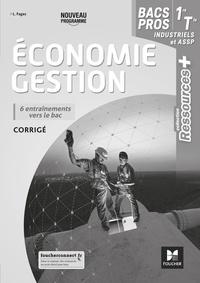 Luc Fages - Economie Gestion 1re/Tle Bacs Pros industriels et ASSP - Corrigé.