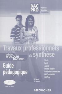 Luc Fages et Christian Habouzit - Travaux professionnels de synthèse 1e/Tle Bac Pro comptabilité - Guide pédagogique. 1 Cédérom