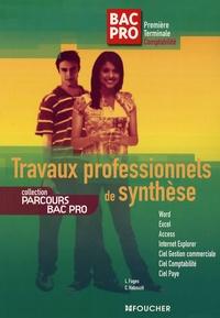 Luc Fages et Christian Habouzit - Travaux professionnels de synthèse Bac pro 1e Tle.