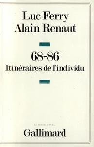 Luc Ferry et Alain Renaut - 68-86 - Itinéraires de l'individu.