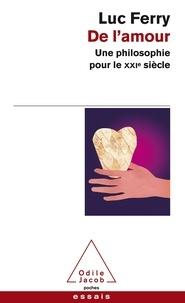 De lamour - Une philosophie pour le XXIe siècle.pdf