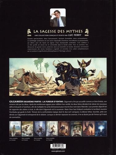 Gilgamesh Tome 2 La fureur d'Ishtar