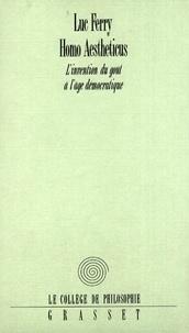 Luc Ferry - Homo Aestheticus.