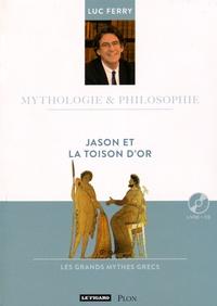 Luc Ferry - Jason et la toison d'or. 1 CD audio