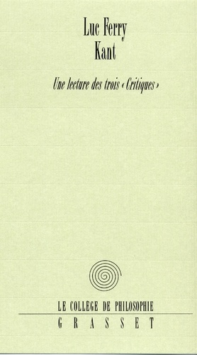 Kant - Luc Ferry - Format ePub - 9782246539193 - 7,99 €
