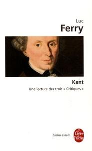 Kant - Une lecture des trois Critiques.pdf