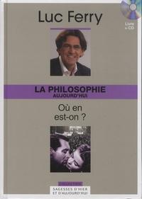 Luc Ferry - La philosophie aujourd'hui - Où en est-on ?. 1 Cédérom