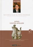 Luc Ferry - Midas contre Apollon. 1 CD audio