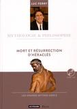 Luc Ferry - Mort et résurrection d'Héraclès. 1 CD audio