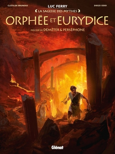 Orphée et Eurydice. Précédé de Déméter & Perséphone