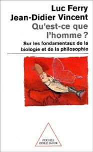 Qu'est-ce que l'homme ? Sur les fondamentaux de la biologie et de la philosophie - Luc Ferry | Showmesound.org