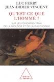 Luc Ferry et Jean-Didier Vincent - .