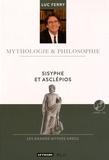 Luc Ferry - Sisyphe et Asclépios. 1 CD audio