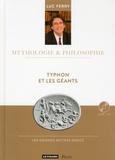 Luc Ferry - Typhon et les géants. 1 CD audio