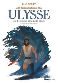Ulysse ou l'homme aux mille ruses - Luc Ferry pdf epub