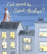 Luc Foccroulle et Annick Masson - C'est quand la Saint-Nicolas ?.