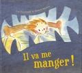Luc Foccroulle et Annick Masson - Il va me manger !.