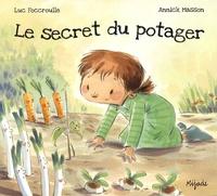 Luc Foccroulle - Le secret du potager.