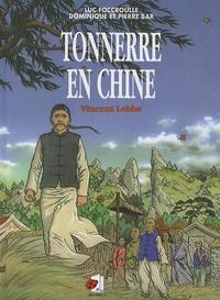 Goodtastepolice.fr Tonnerre en Chine - Vincent Lebbe Image