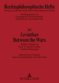 Luc Foisneau et Jean-Christophe Merle - «Leviathan-» Between the Wars - Hobbes' Impact on Early Twentieth Century Political Philosophy.