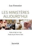 Luc Forestier - Les ministères aujourd'hui.