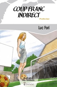 Luc Fori - Coup franc indirect.