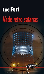 Luc Fori - Vade retro Satanas.