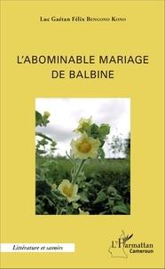 Blackclover.fr L'abominable mariage de Balbine Image