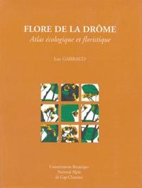 Flore de la Drôme- Atlas écologique et floristique - Luc Garraud | Showmesound.org