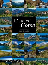 L'autre Corse - Luc Gavache pdf epub