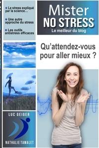 Luc Geiger - Mister-NO-Stress.