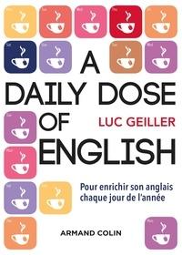 A Daily Dose of English- Pour enrichir son anglais chaque jour de l'année - Luc Geiller | Showmesound.org