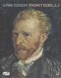 Luc Georget et Marie-Paule Vial - Van Gogh Monticelli.